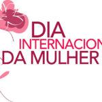 Uma Homenagem Especial ao Dia das Mulheres