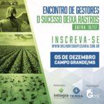 Campo Grande recebe a 6ª edição do Encontro de Gestores – O Sucesso Deixa Rastros